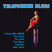 Telefunken Blues (Bonus Track Version) by Kenny Clarke