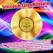 Selección de Éxitos Millonarios . Vol. 2 von Various Artists
