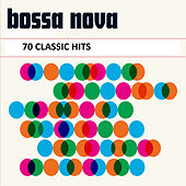 Bossa Nova: 70 Classic Hits von Various Artists