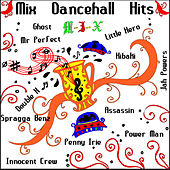 MIX Dancehall Hits by Various Artists