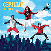 Gracias by Cepillin