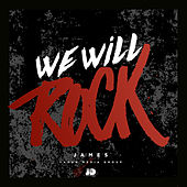 We Will Rock by James