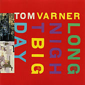 Long Night Big Day by Tom Varner