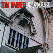 Window Up Above: American Songs 1770-1998 by Tom Varner