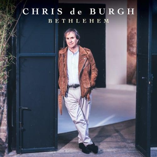 Bethlehem by Chris De Burgh