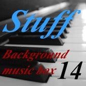Background Music Box, Vol. 14 by Stuff