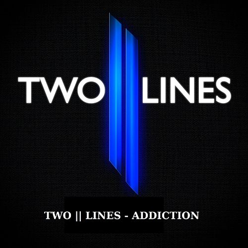 Addiction by Two