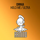 Hold Me / Ultra by Omnia