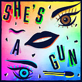 She's a Gun by Newtimers