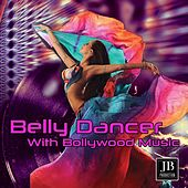 Belly Dance with Bollywwod Music by Various Artists