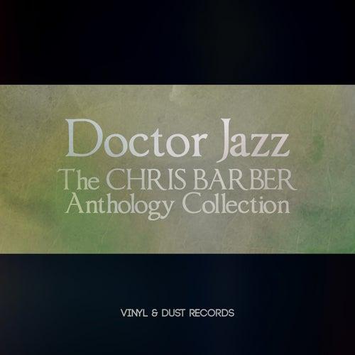 Doctor Jazz (The Chris Barber Anthology Collection) von Chris Barber