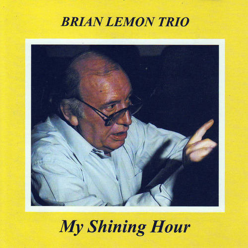 My Shining Hour by Brian Lemon