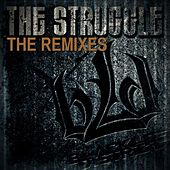 The Struggle: Remixes by Blacklite District