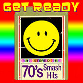 Get Ready - '70s Smash Hits by Various Artists