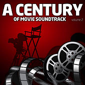 A Century Of Movie Soundtracks Vol. 2 by A Century Of Movie Soundtracks