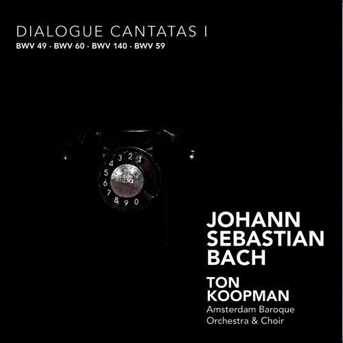 Bach: Dialogue Cantatas I by Amsterdam Baroque Orchestra