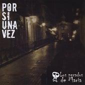 Por Si Una Vez by Los Pecados De Maria