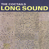 Long Sound by The Coctails