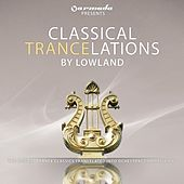 Classical Trancelations (By Lowland) by Lowland