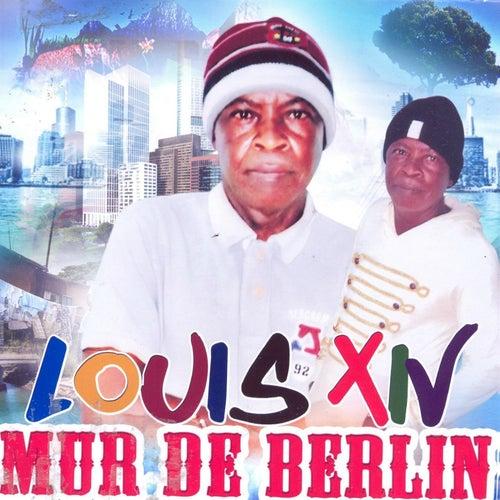 Mur de Berlin by Louis XIV