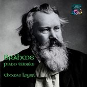 Brahms Piano Works by Thomas Leyer