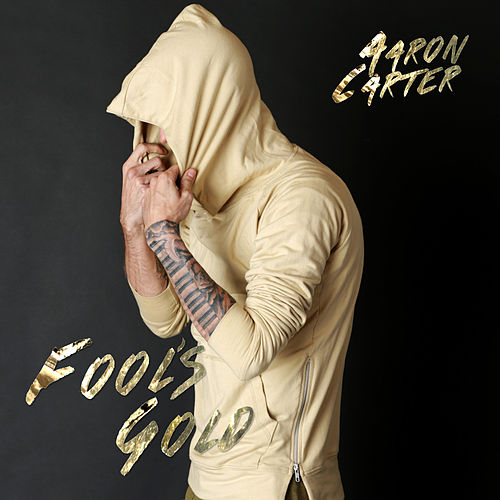 Fool's Gold by Aaron Carter