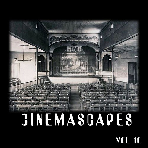 CinemaSCAPES, Vol 10 by Amanda Lee Falkenberg