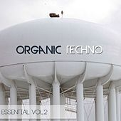 Organic Techno Essential, Vol. 2 by Various Artists