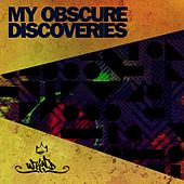 My Obscure Discoveries, Vol. 1 by Various Artists