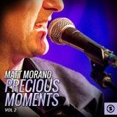 Matt Morano, Precious Moments, Vol. 2 by Matt Monro