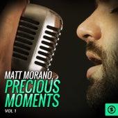 Matt Morano, Precious Moments, Vol. 1 by Matt Monro