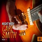 Night With Carl Smith, Vol. 1 by Carl Smith