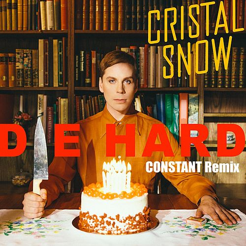 Die Hard (Constant Remix) by Cristal Snow