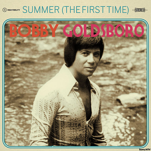 Summer (The First Time) by Bobby Goldsboro