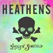 Heathens by Jocelyn Scofield