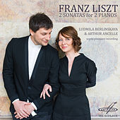 Franz Liszt: 2 Sonatas for 2 Pianos by Arthur Ancelle