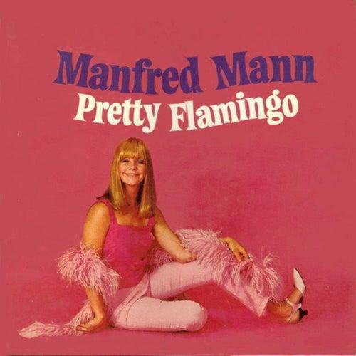 Pretty Flamingo von Manfred Mann