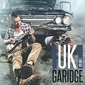 UK Garidge, Vol. 1 by Various Artists