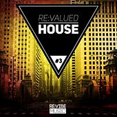 Re:Valued House, Vol. 3 by Various Artists