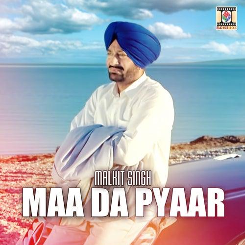 Maa Da Pyaar by Malkit Singh