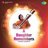 A Daughter Remembers by Ananda Shankar
