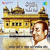 Shabads and Devotional Songs of Mohd. Rafi by Mohd. Rafi