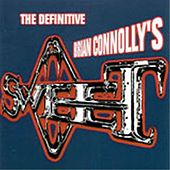 Brian Connolly's Sweet - The Definitive Brian Connolly's Sweet by Sweet