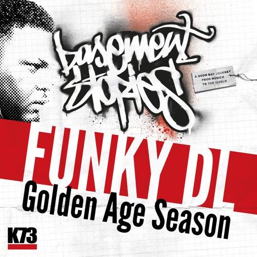 Golden Age Season (Basement Stories Lp) by Funky DL