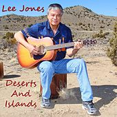 Deserts and Islands by Lee Jones