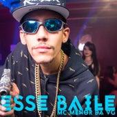 Esse Baile by MC Menor da VG
