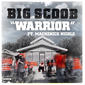 Warrior - Single by Big Scoob