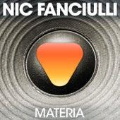 Materia von Nic Fanciulli