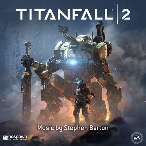 Titanfall 2 by EA Games Soundtrack