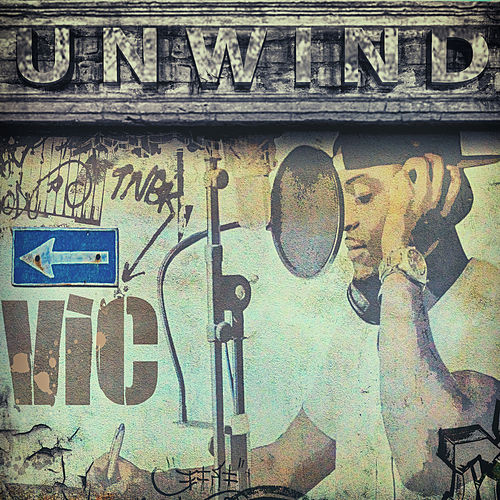 Unwind by V.I.C.